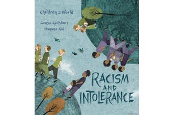 Racism and Intolerance (Children in Our World)