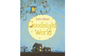 Goodnight World [Board book]