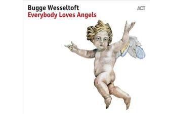 Everybody Loves Angels [Digipak]