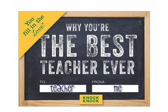 (Teacher) - Knock Knock Why You're the Best Teacher Ever Fill in the Love Book Fill-in-the-Blank Gift Journal, 11cm x 8.3cm