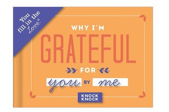 (Grateful) - Knock Knock Why I'm Grateful for You Fill in the Love Journal