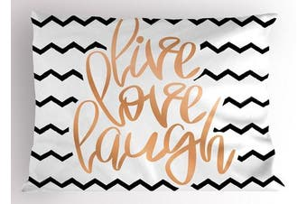 (90cm  W By 50cm  L, Multi 1) - Live Laugh Love Decor Pillow Sham by Ambesonne, Motivational Calligraphic Art with Zigzags Chevron Stripes, Decorative Standard King Size Printed Pillowcase, 90cm X 50cm , Black White Peach