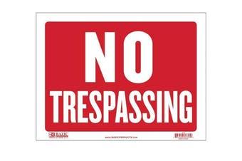 (Each, No Trespassing) - BAZIC 23cm X 30cm No Trespassing Sign (S-13)