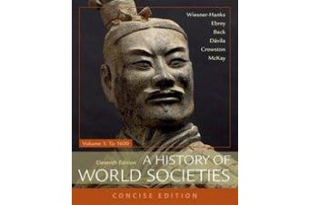 A History of World Societies, Concise, Volume 1