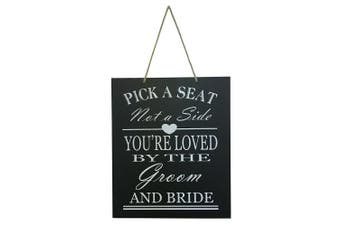 JennyGems Wedding Decor Sign Pick A Seat Not A Side You're Loved by The Groom And Bride