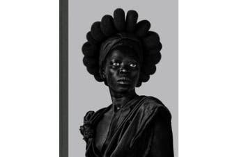 Zanele Muholi: Somnyama Ngonyama: Hail the Dark Lioness