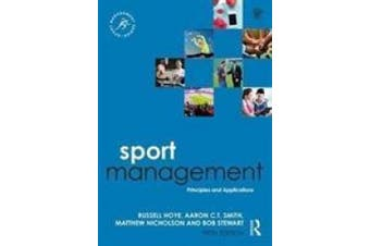 Sport Management: Principles and Applications (Sport Management Series)