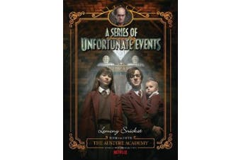 The Austere Academy (A Series of Unfortunate Events, Book 5): Netflix Tie-in Edition (Series of Unfortunate Events)