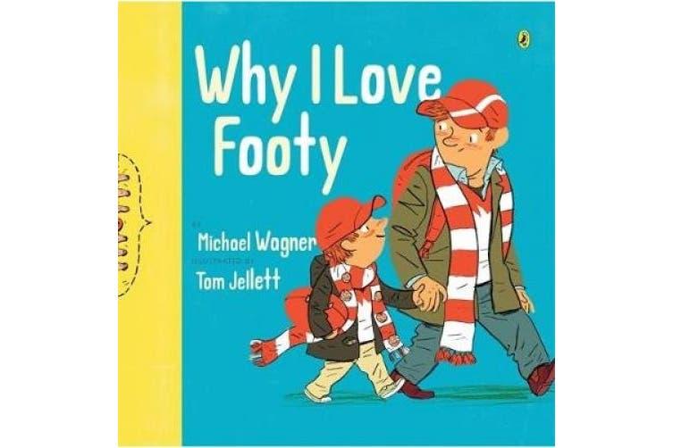 Why I Love Footy