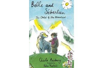 Belle and Sebastien (Alma Junior Classics)