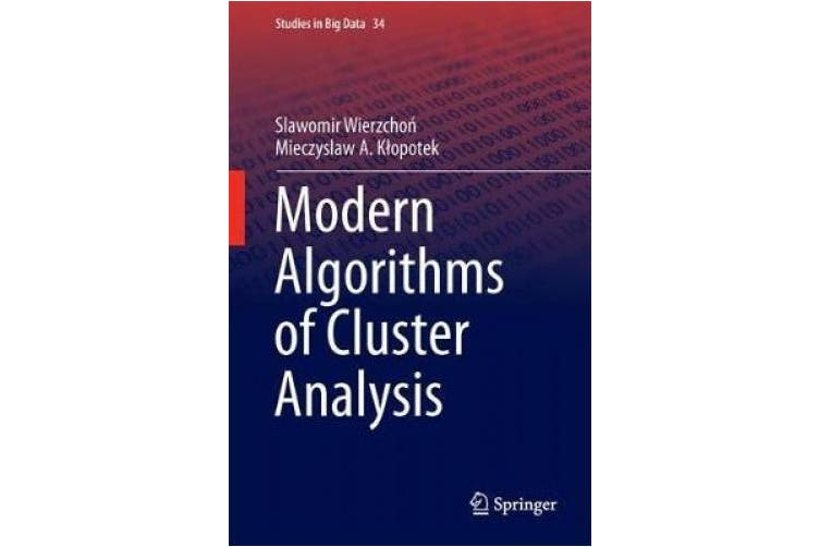 Modern Algorithms of Cluster Analysis (Studies in Big Data)