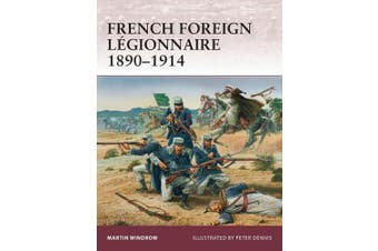 French Foreign Legionnaire 1890-1914 (Warrior)