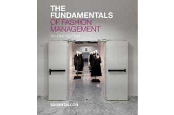 The Fundamentals of Fashion Management (Fundamentals)