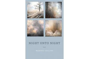 Night Unto Night: Poems
