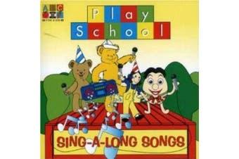 Play School: Sing-a-Long Songs (CD)