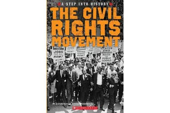 The Civil Rights Movement (Step Into History)