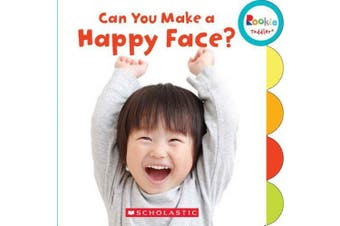 Can You Make a Happy Face? (Rookie Toddler) [Board book]