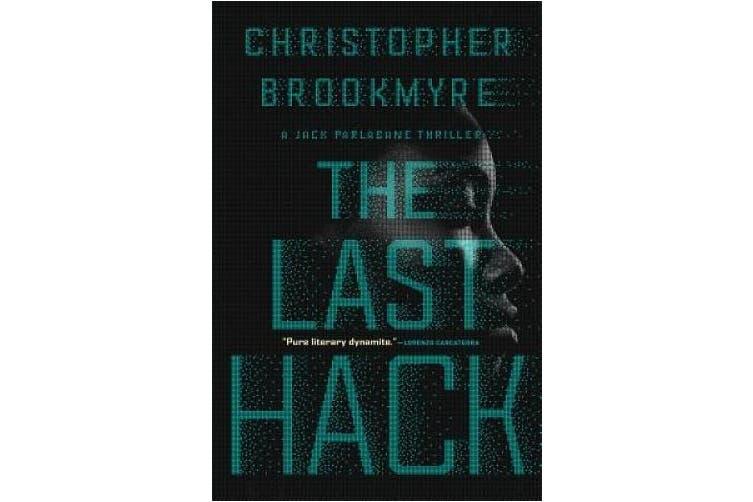 The Last Hack: A Jack Parlabane Thriller (Jack Palabane Thrillers)