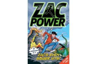Zac's Even Bigger Hits: Volume 2: Four missions in one book! (Zac Power)