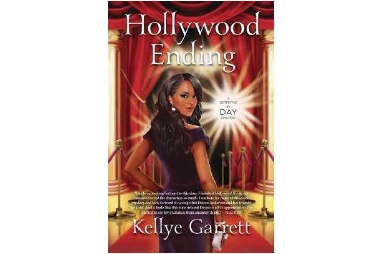 Hollywood Ending: A Detective by Day Mystery: Book 2