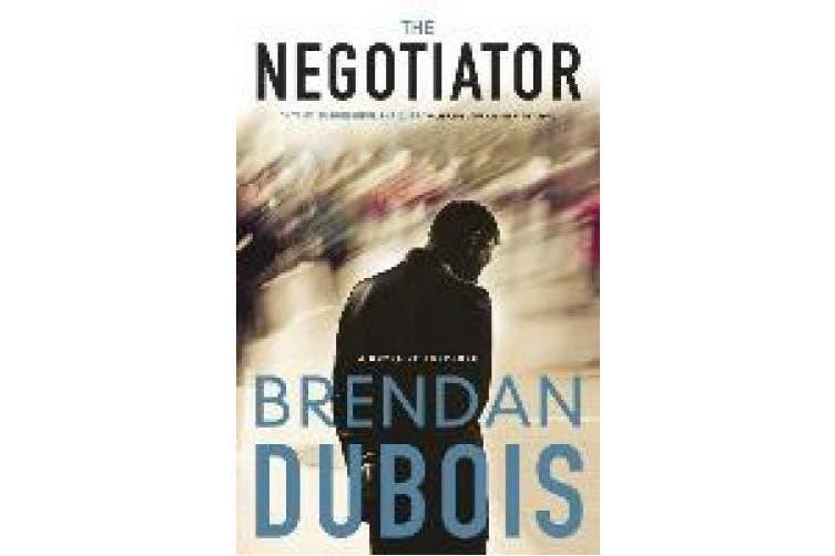 The Negotiator: A Novel of Suspense