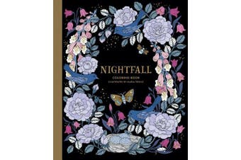 """Nightfall Coloring Book: Originally Published in Sweden as """"skymningstimman"""""""