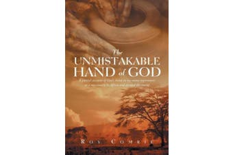 The Unmistakable Hand Of God