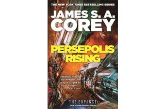Persepolis Rising: Book 7 of the Expanse (now a Prime Original series) (Expanse)