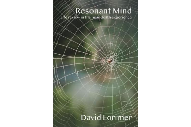 Resonant Mind: Life Review in the Near-Death Experience