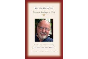 Richard Rohr: Essential Teachings on Love (Modern Spiritual Masters Series)
