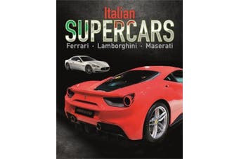 Supercars: Italian Supercars: Ferrari, Lamborghini, Pagani (Supercars)