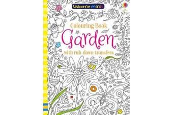 Colouring Book Garden with Rub Down Transfers (Usborne Mini Books)