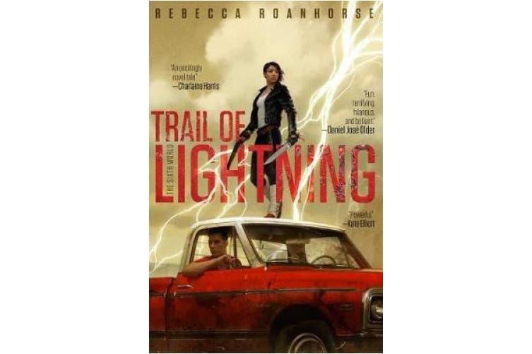 Trail of Lightning (The Sixth World)