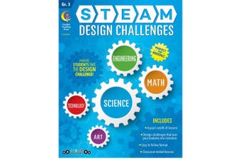 STEAM Design Challenges Resource Book, Gr. 3, CTP 8210