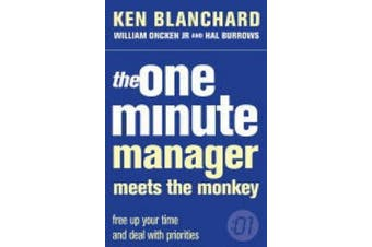 The One Minute Manager Meets the Monkey (The One Minute Manager) (The One Minute Manager)
