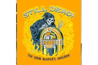 Still Dead! The Grim Reapers Jukebox