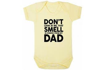 (12-18 Months, Lemon) - ART HUSTLE Don't Look at Me That Smell is Coming from My Dad Baby Boy Girl Unisex Short Sleeve Bodysuit