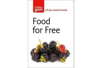 Food For Free (Collins Gem) (Collins Gem)