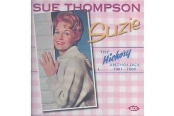 Suzie: The Hickory Anthology 1961-1965 *