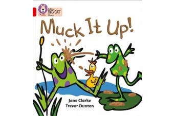Muck it Up: Band 02A/Red A (Collins Big Cat Phonics) (Collins Big Cat Phonics)