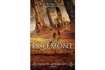 Deadhouse Landing: Path to Ascendancy Book 2 (Path to Ascendancy)