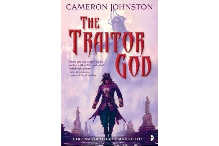 The Traitor God: The Age of Tyranny Book I (The Age of Tyranny)