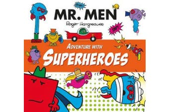 Mr. Men Adventure with Superheroes (Mr. Men and Little Miss Adventures)