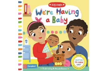 We're Having a Baby: Adapting To A New Baby (Big Steps) [Board book]