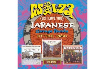 GS I Love You: Japanese Garage Bands of the '60s
