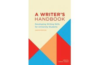 A Writer's Handbook: Developing Writing Skills for University Students