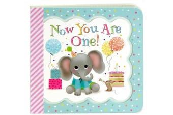 Now You Are One: Keepsake Greeting Card Board Book (Little Bird Greetings) [Board book]