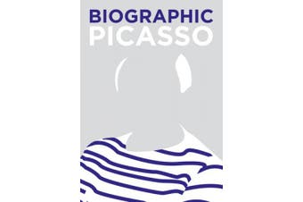 Biographic: Picasso: Great Lives in Graphic Form (Biographic)