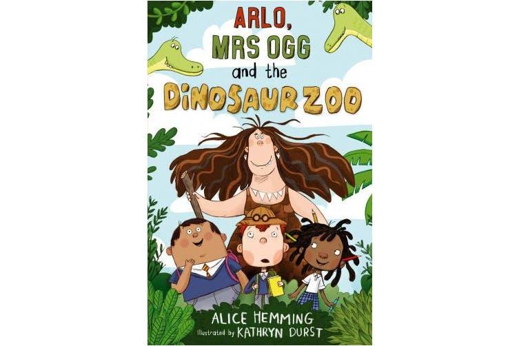 Arlo, Mrs Ogg and the Dinosaur Zoo
