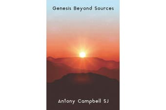 Genesis Beyond Sources: Soft Cover